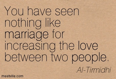Quotation-Al-Tirmidhi-marriage-people-love-inspiration-Meetville-Quotes-232326